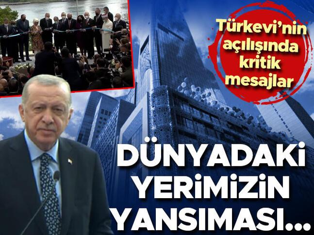 New Yorkun kalbindeki Türkevi açıldı Erdoğan: Türkevimizin kapısı herkes açık