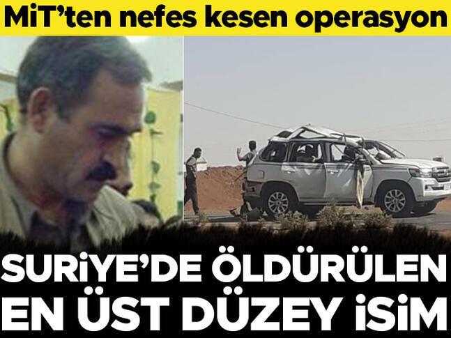 MİTten müthiş operasyon Suriyede öldürülen en üst düzey isim