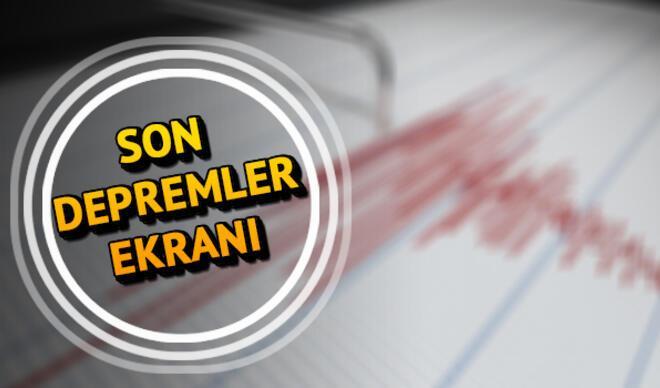 Deprem mi oldu? Nerede deprem oldu? Güncel Kandilli son depremler listesi