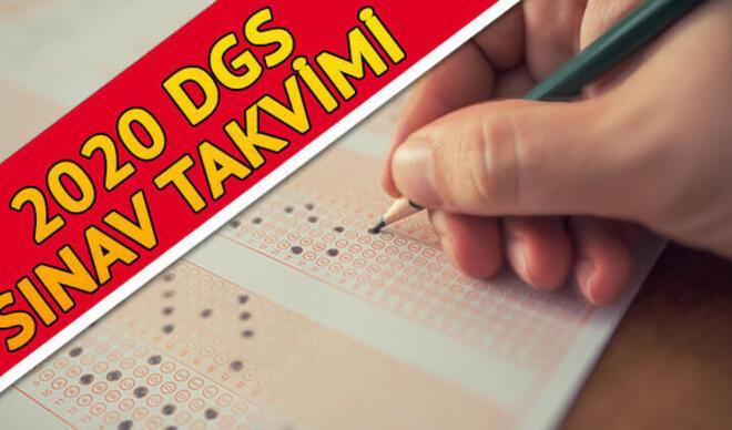DGS başvuruları ne zaman? 2020 DGS başvuru ve sınav takvimi