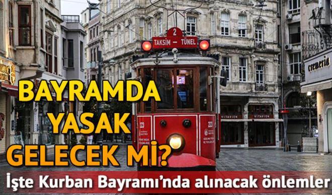 Kurban Bayramı'nda sokağa çıkma yasağı olacak mı? 31 Temmuz-3 Ağustos bayram tedbirleri belli oldu!