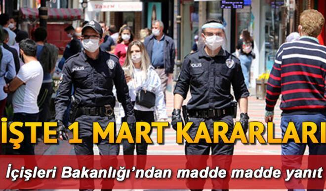 İçişleri Bakanlığı'ndan sokağa çıkma yasağı genelgesi yayınlandı... İşte normalleşme takvimi ve 1 Mart Kabine Toplantısı sonuçları