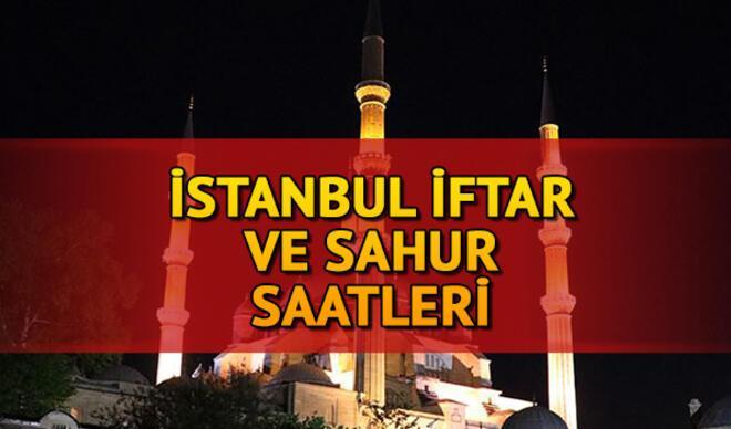 İstanbul İftar Vakti 2021: İstanbul için İftar saati ne zaman ve akşam ezanı saat kaçta? Bugün İmsakiye ve sahur saatleri