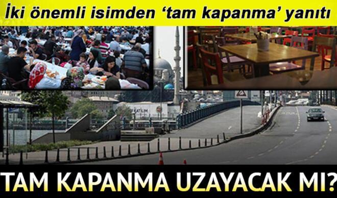 Sokağa çıkma yasağı uzatıldı mı? 17 günlük tam kapanma ne zaman bitecek? Cumhurbaşkanı Erdoğan'dan normalleşme açıklaması