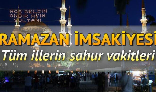 Sahur saat kaçta, ezan ne zaman okunacak? 12 Mayıs ramazanın son günü için il il sahur vakitleri