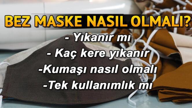 Bez maske standartları belli oldu! Yıkanabilir bez maske nedir, bez maske kaç kere yıkanabilir?