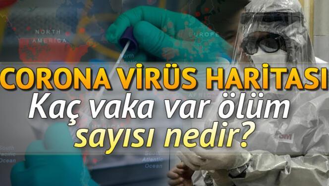 Türkiye ve dünyada koronavirüs vaka ve ölüm sayısında son durum: 31 Mayıs korona virüs (coronavirüs) tablosu