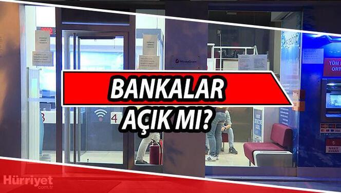 Arefe günü (yarın) bankalar açık mı? Bankalar saat kaça kadar açık? İşte bankaların açılış-kapanış saatleri