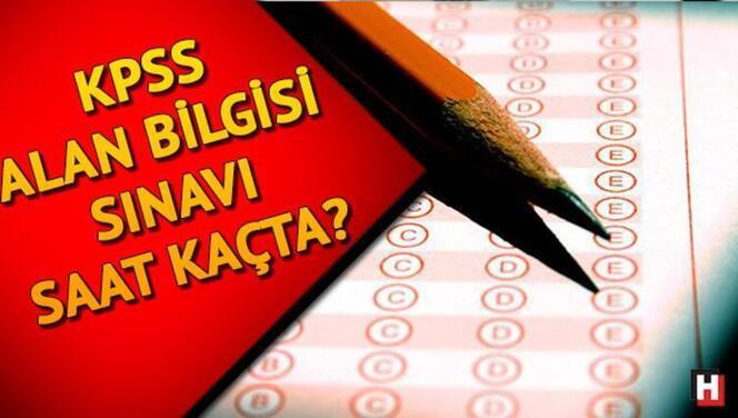 KPSS Alan Bilgisi sınavı ne zaman yapılacak? 2021-KPSS A Grubu Alan Bilgisi sınav saati ve süresi