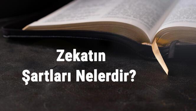Zekatın Şartları Nelerdir? Zekatın Yükümlülük Ve Geçerlilik Şartları