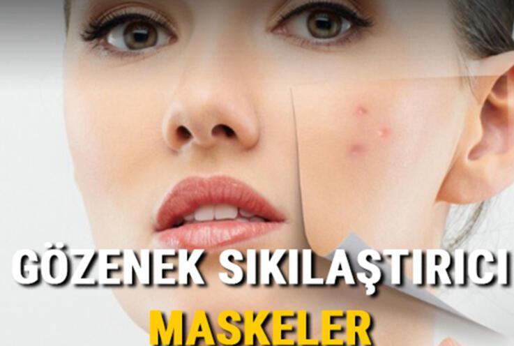 Birçok kişi çözüm arıyor... İşte, gözenek sıkılaştırıcı ev yapımı doğal maskeler