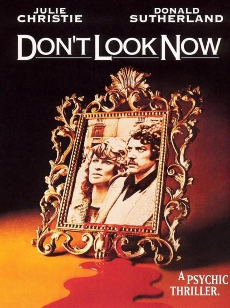Dont Look Now / Şimdi Bakma (1973)