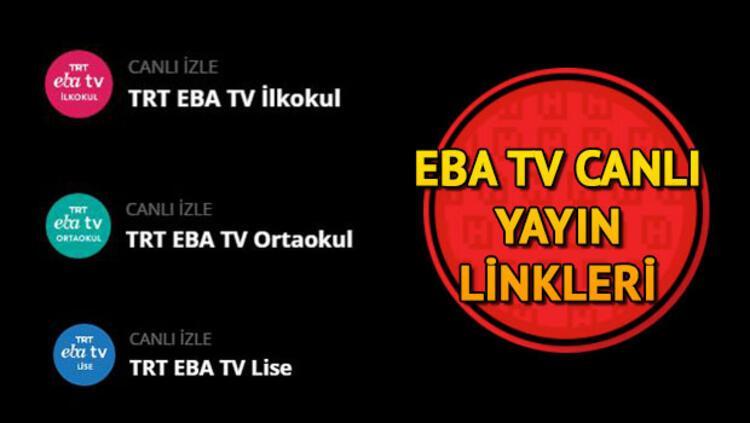 26 Mart EBA TV lise canlı yayını izle - TRT EBA TV canlı yayın dersleri  linki - Son Dakika Haberler