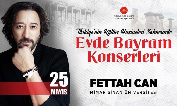 FETTAH CAN'LA 'EVDE BAYRAM KONSERİ'