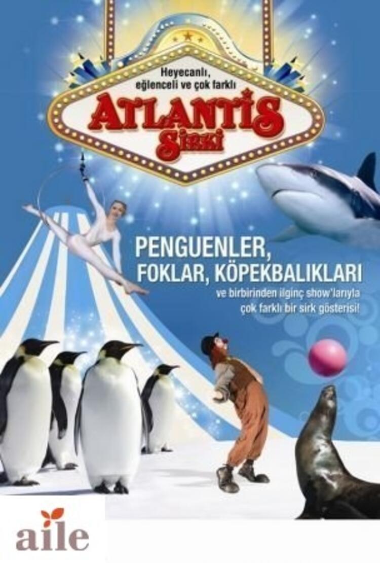 Atlantis Sirki Bursa'ya geliyor