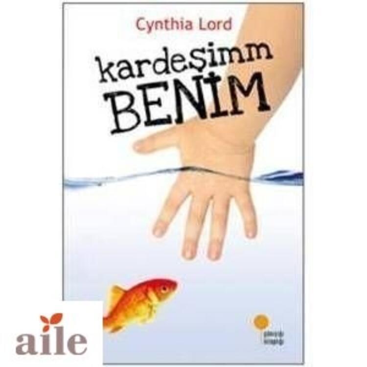 Kardeşim Benim - Cynthia Lord