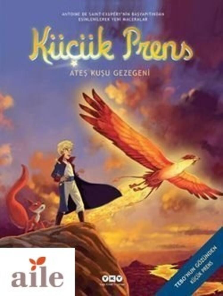 Küçük Prens Ateş Kuşunun Gezegeni - Guillaume Dorison