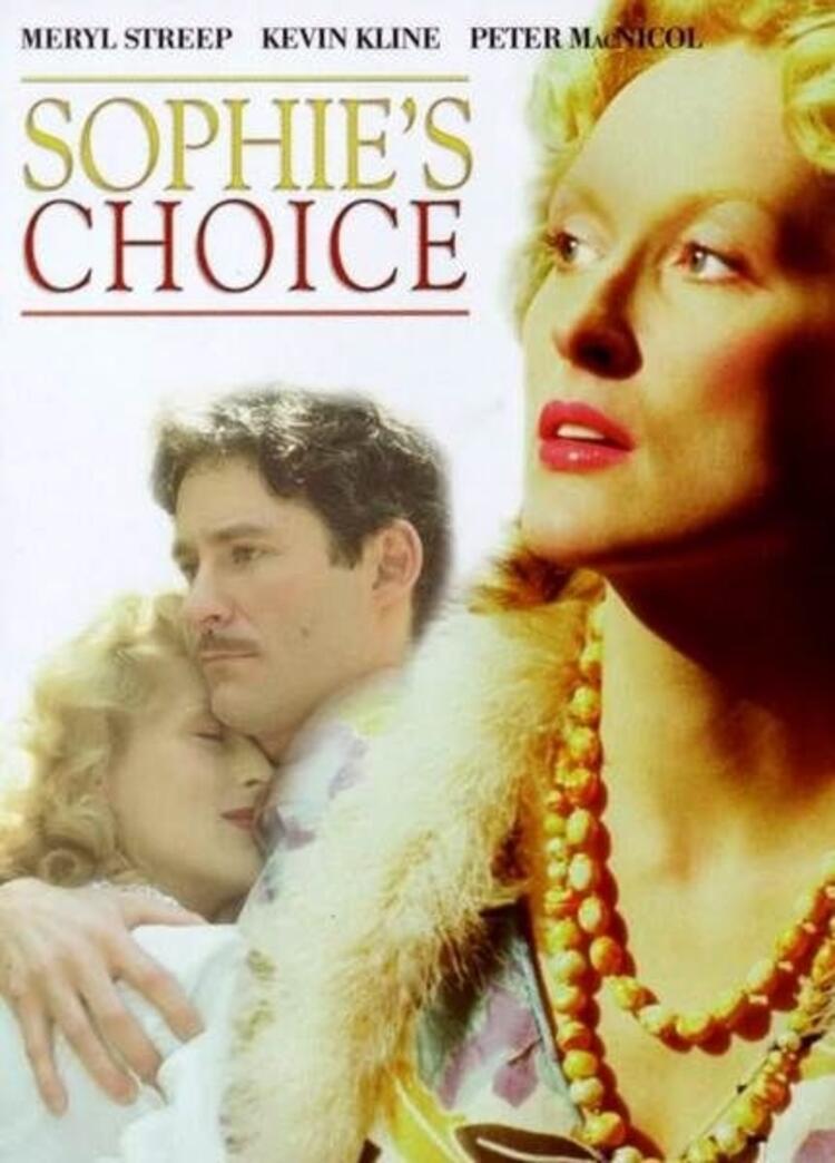Sophies Choice (Sophienin Seçimi)