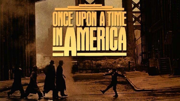 Once Upon A Time In America (Bir Zamanlar Amerikada)
