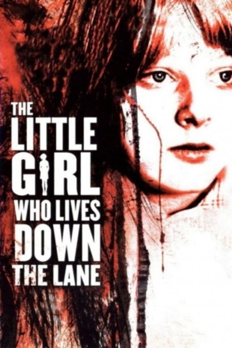 Yolun Sonundaki Küçük Kız -The Little Girl Who Lives Down The Lane - 1976