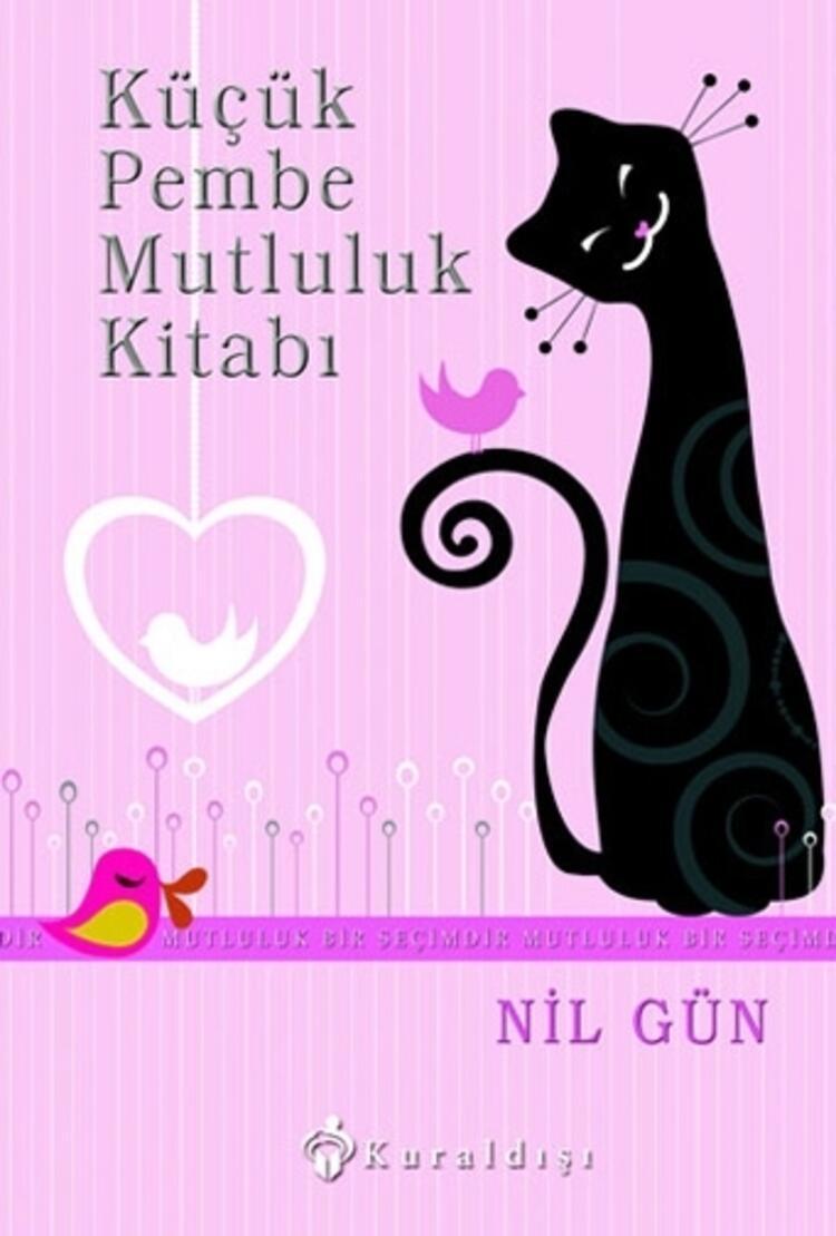 Küçük Pembe Mutluluk Kitabı - Nil Gün