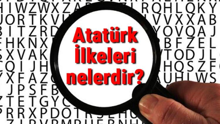 Atatürk'ün İlkeleri ve Açıklamaları