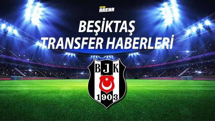 BEŞİKTAŞ TRANSFER HABERLERİ