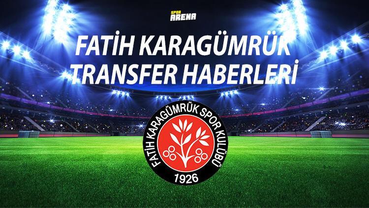 FATİH KARAGÜMRÜK TRANSFER HABERLERİ