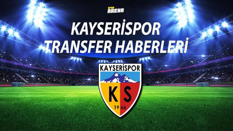 KAYSERİSPOR TRANSFER HABERLERİ