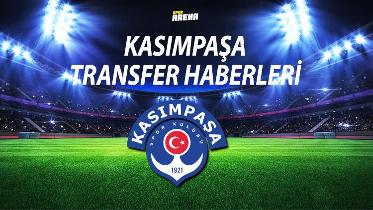 KASIMPAŞA TRANSFER HABERLERİ
