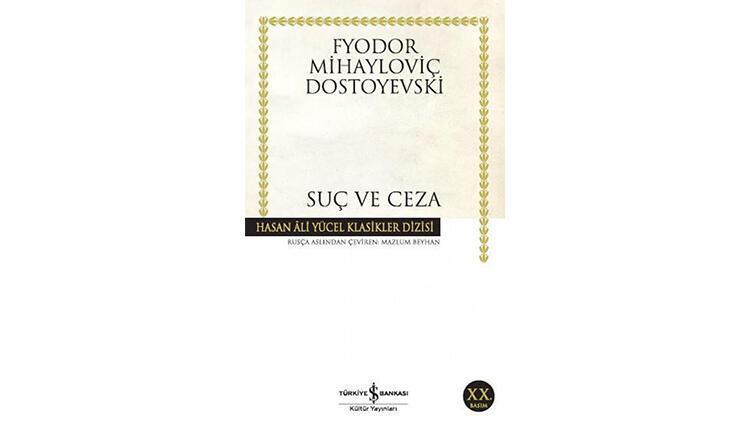 Suç ve Ceza / Fyodor Mihayloviç Dostoyevski