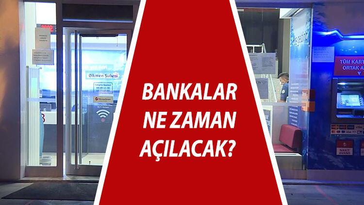 Bankalar ne zaman açılacak? Pazartesi günü bankalar açılıyor mu? İşte bayram sonrası bankaların çalışma saatleri 15