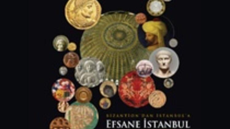 Efsane İstanbul: Bizantion'dan İstanbul'a - Bir Başkentin 8000 Yılı