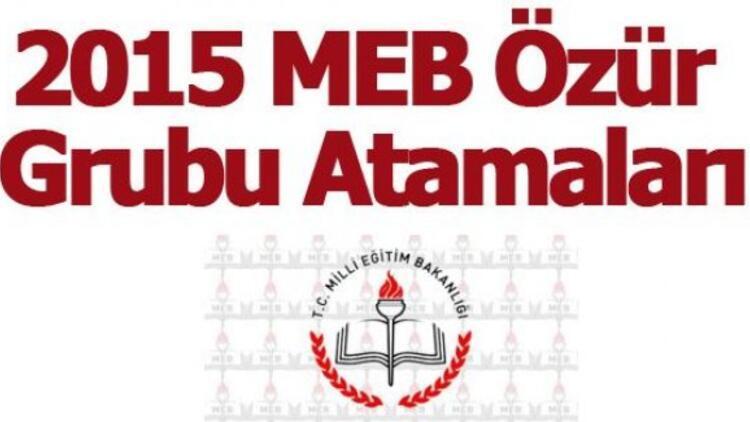 MEB özür grubu atama tarihleri açıklandı! 2015 MEB özür grubu atama kılavuzu