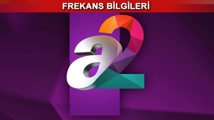 A2 kanalı frekans bilgileri - A2 TV hangi kanalda çıkıyor? İşte canlı yayın detayları