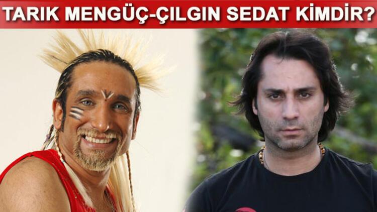 Survivor 2017 yarışmacıları Sedat Kapurtu (Çılgın Sedat) ve Tarık Mengüç kimdir? Kaç yaşındadır?