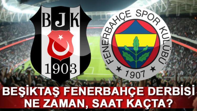 Derbi ne zaman saat kaçta? İşte Beşiktaş Fenerbahçe maçının yayınlanacağı kanal...
