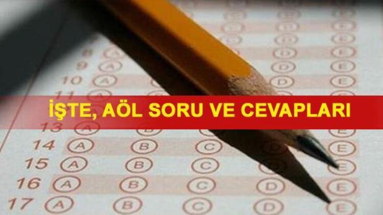 AÖL sınav soruları yayımlandı - Açık Lise sına sonuçları ne zaman açıklanacak?