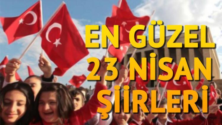 23 Nisan Ulusal Egemenlik ve Çocuk Bayramı şiirleri - 23 Nisan nasıl ortaya çıktı?