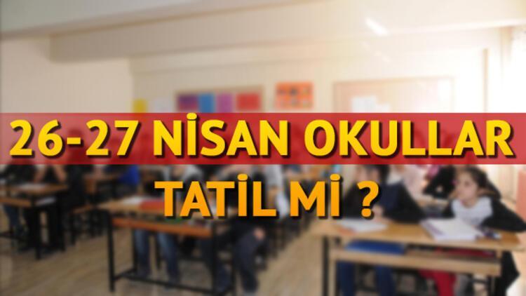 28 Nisan'da okullar tatil olacak mı? Milli Eğitim Bakanlığı'ndan açıklama
