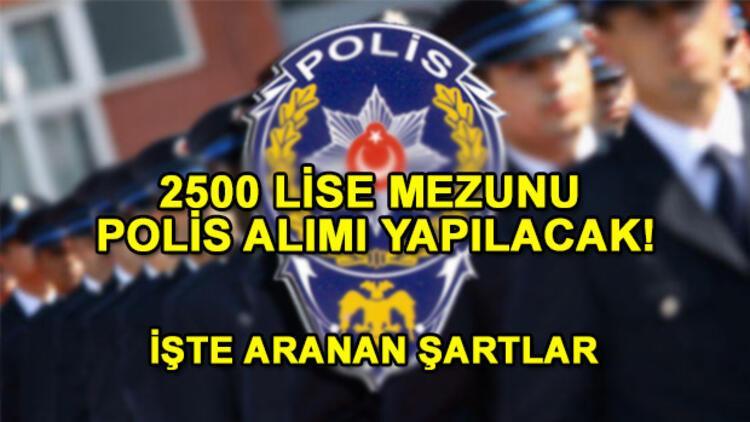 Lise mezunu polis alımı için süreç başladı! Polis Meslek Yüksek Okulu başvuru şartları!
