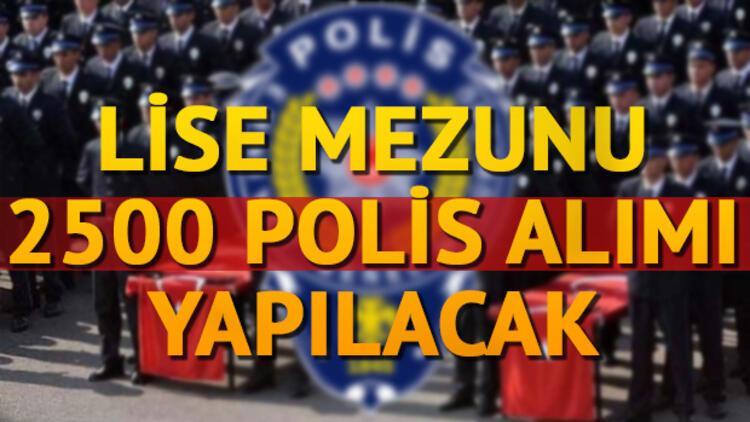 Polislik başvurusu nasıl yapılacak? 2017 Lise mezunu polis alımı