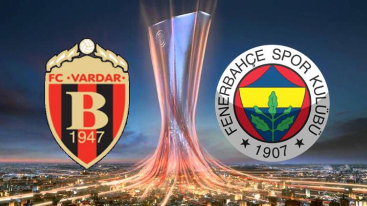 Vardar Fenerbahçe maçı hangi kanalda saat kaçta canlı yayınlanacak? Fenerbahçe maçı şifreli mi?