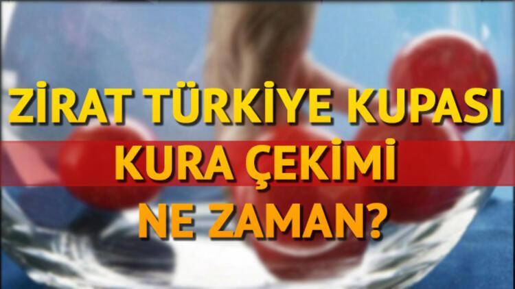 Türkiye Kupası 5. tur kura çekimi ne zaman saat kaçta?