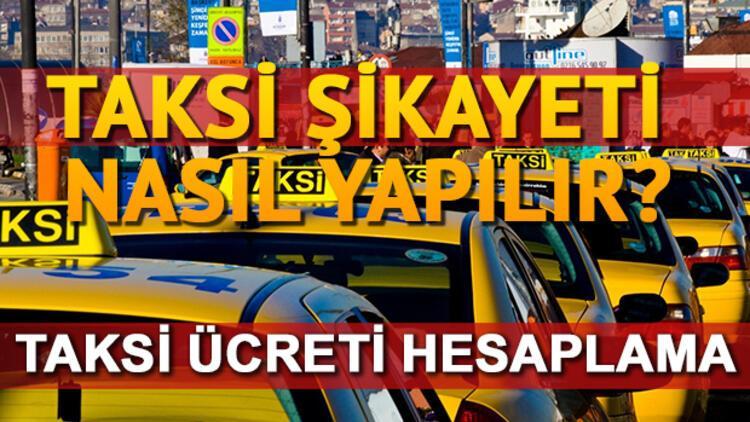 Taksi şikayet hattı! Taksi ücreti hesaplama ekranı