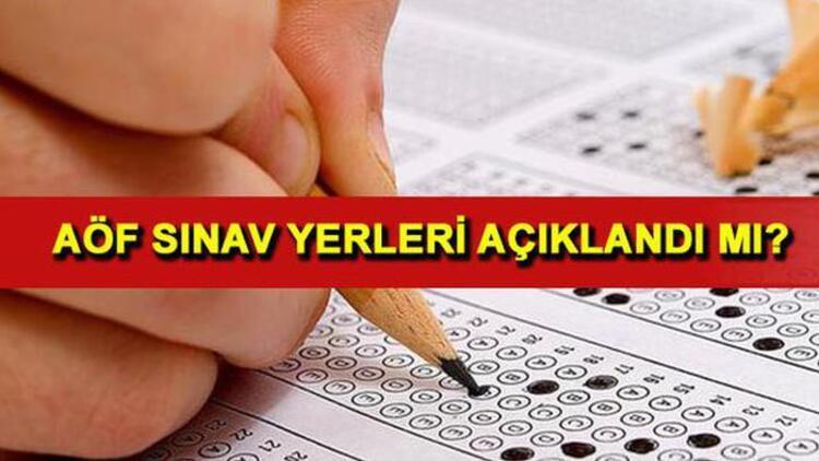 AÖF sınav yerleri sorgulama sayfası... Sosyal medyadan açıklandı iddiaları kafa karıştırdı