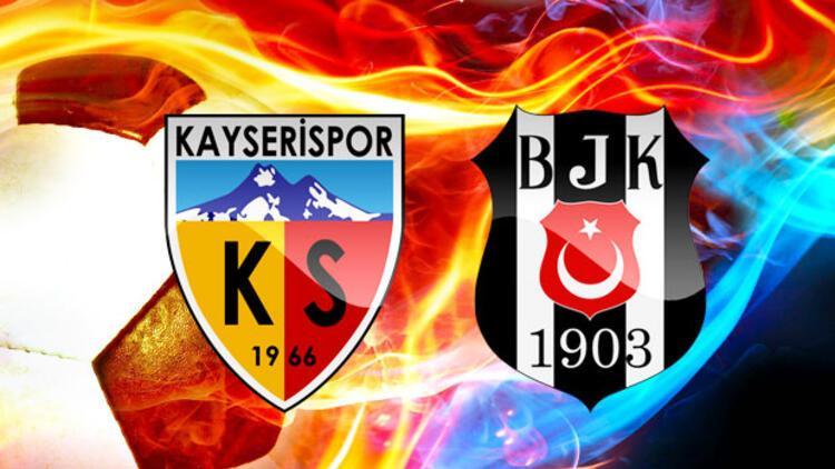 Kayserispor Beşiktaş maçı ne zaman saat kaçta hangi kanalda?
