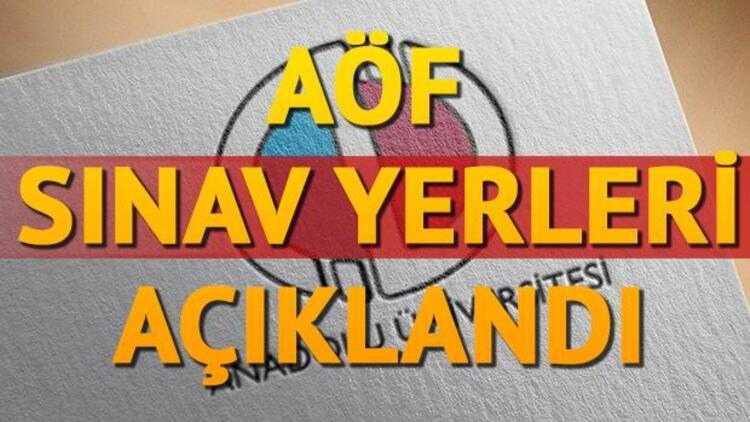 AÖF sınav yerleri Anadolu Üniversitesi tarafından açıklandı... AÖF sınav giriş belgesi çıktı alma sayfası