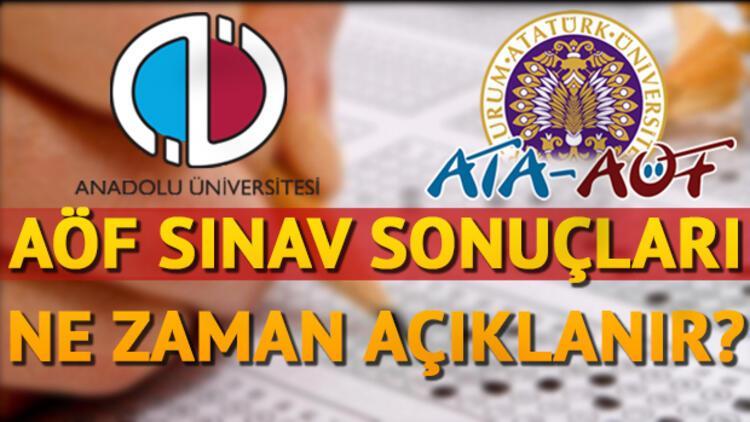 AÖF final sınavı sonuçları Anadolu Üniversitesi tarafından ne zaman açıklanacak?