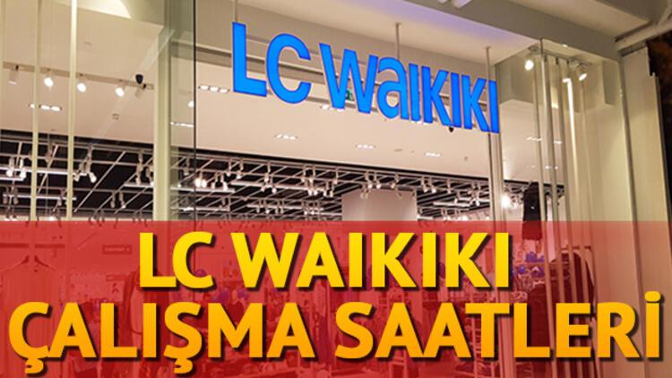 Lc Waikiki Calisma Saatleri 2018 Lc Waikiki Kacta